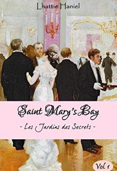 Livres Couvertures de SAINT MARY'S BAY (vol.1): Les Jardins des Secrets - Volume 1