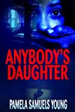 Anybody's Daughter (Angela Evans Series No. 2)