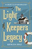 The Light Keeper's Legacy (A Chloe Ellefson Mystery)