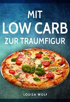 Cover von Mit Low Carb zur Traumfigur