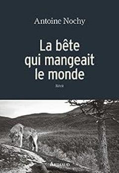 Livres Couvertures de La Bête Qui Mangeait Le Monde