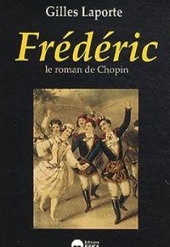 Livres Couvertures de Frédéric, Le Roman De Chopin