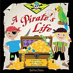 """Cover of """"A Pirate's Life (Salina Yoon Bo..."""