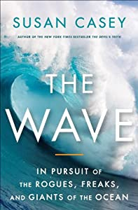 "Cover of ""The Wave: In Pursuit of the Rog..."