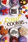 Les filles au chocolat, tome 6 : Coeur cookie