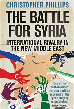Livres Couvertures de The Battle for Syria: International Rivalry in the New Middle East