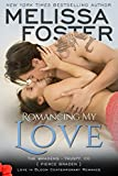 Romancing My Love (Love in Bloom: The Bradens)