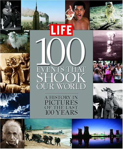 Life  100 events that shook our world