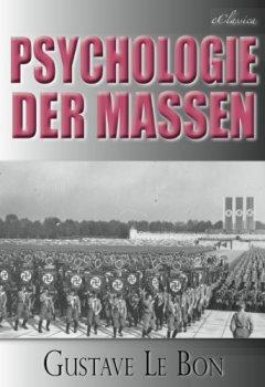 Buchdeckel von Gustave Le Bon: Psychologie der Massen
