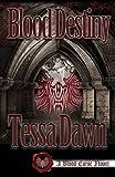 Blood Destiny (A Blood Curse Novel Book 1)