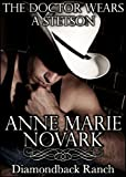 The Doctor Wears A Stetson (The Diamondback Ranch Series #1)