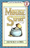 Mouse Soup (I Can Read Book 2)