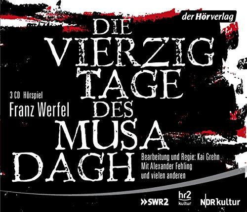 Die vierzig Tage des Musa Dagh (Franz Werfel) SWR / NDR / hr 2015 / der hörverlag 2015