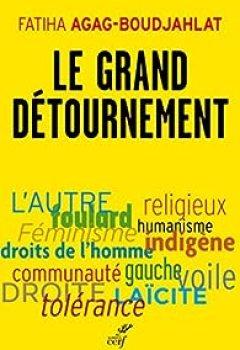 Livres Couvertures de Le Grand Détournement : Féminisme, Tolérance, Racisme, Culture