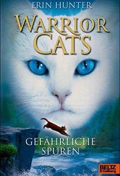 Abdeckung Warrior Cats. Gefährliche Spuren: I, Band 5 (Warrior Cats I)