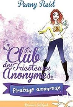 Livres Couvertures de Le Club Des Tricoteuses Anonymes, Tome 3 : Piratage Amoureux