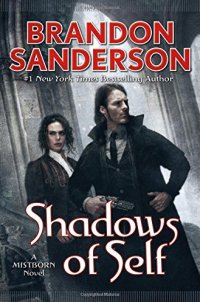 Shadows of Self (Mistborn)