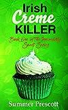Irish Creme Killer: Book 1 in The INNcredibly Sweet Series