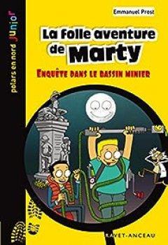 Livres Couvertures de La Folle Aventure De Marty: Enquête Dans Le Bassin Minier