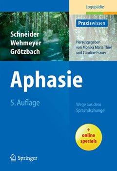 Cover von Aphasie: Wege aus dem Sprachdschungel (Praxiswissen Logopädie)