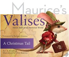 A Christmas Tail: Moral Tails in an Immoral World (Maurice's Valises) by J. S. Friedman| wearewordnerds.com