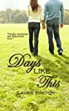 Days Like This: Jackson Falls Book 3 (Jackson Falls Series)