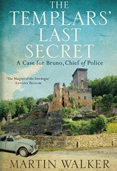 Buchdeckel von The Templars' Last Secret: Bruno, Chief of Police 10 (English Edition)
