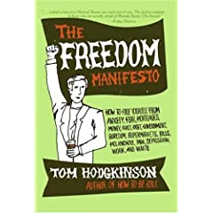 How to Free Yourself from Anxiety, Fear, Mortgages, Money, Guilt, Debt, Government, Boredom, Supermarkets, Bills, Mela