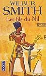 Saga égyptienne, tome 3 : Les Fils du Nil