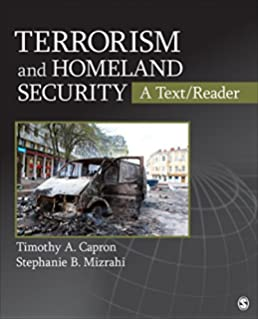 Terrorism and Homeland Security: A Text/Reader