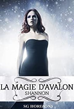 Livres Couvertures de La Magie D'Avalon 7. Shannon