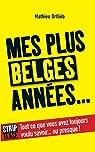 Mes plus belges années