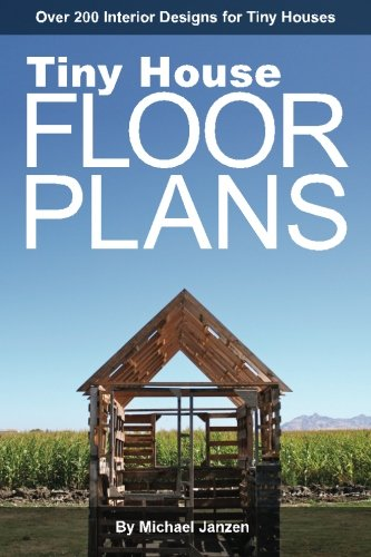 Tiny-House-Floor-Plans-Over-200-Interior-Designs-for-Tiny-Houses