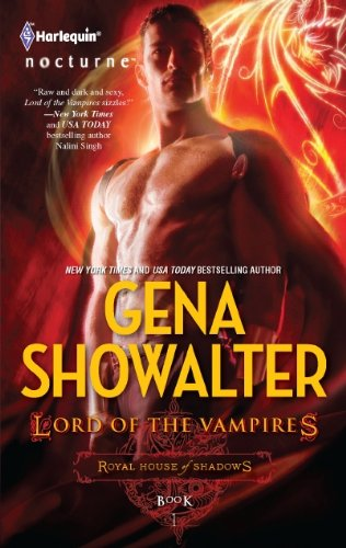 Lord of the Vampires (Royal House of Shadows, #1) by Gena Showalter