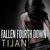Fallen Fourth Down: Fallen Crest Series, Book 4 | [ Tijan]