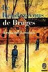 Le rendez-vous de Bruges