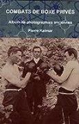 Combats de boxe privés: Album de photographies anciennes
