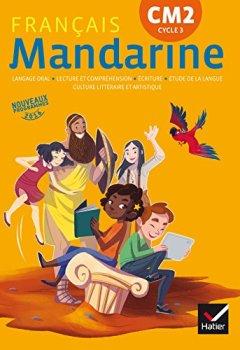 Pdf Telecharger Mandarine Francais Cm2 Ed 2017 Livre