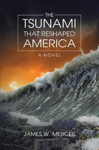 The Tsunami That Reshaped America: A Novel