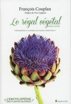 Livres Couvertures de Régal végétal - Reconnaître et cuisiner les plantes comestibles