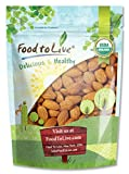 Food to Live CERTIFIED ORGANIC ALMONDS (Raw, No Shell, Unpasteurized) (2 Pounds)