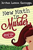 New Math Is Murder (A Jersey Girl Cozy Mystery Book 1)