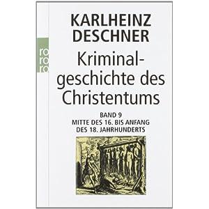 Hundertfünfzig Jahre Grausamkeit Mitte des 16. Jahrhunderts feiert die Kirche die völkermörderische Eroberung Lateinamerikas. Bd.9
