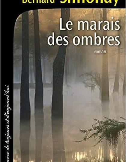 Le Marais des ombres - Bernard Simonay