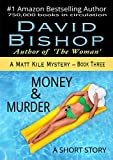 Money & Murder: A Short Story (A Matt Kile Mystery Book 3)