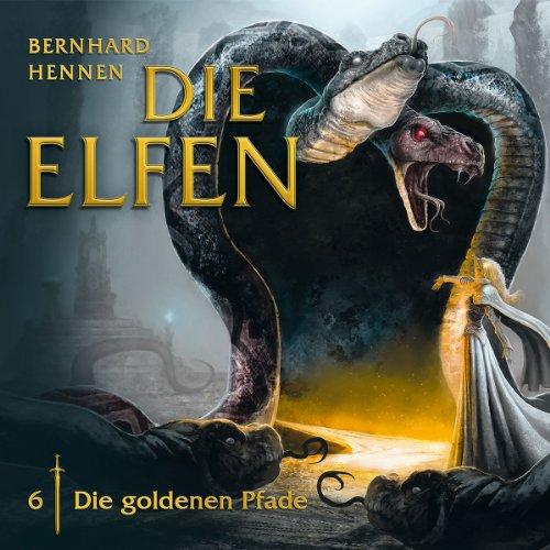 Die Elfen (6) Die goldenen Pfade (Folgenreich)