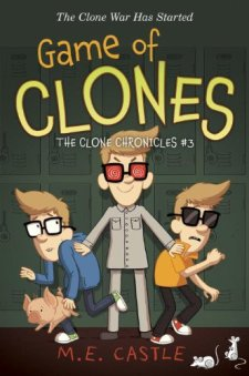 Game of Clones: The Clone Chronicles #3 by M.E. Castle| wearewordnerds.com