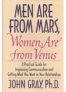 MEN ARE FROM MARS- WOMEN ARE FROM VENUS