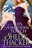 His Forbidden Touch (Stolen Brides Series Book 2)