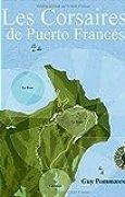 Les Corsaires de Puerto Frances